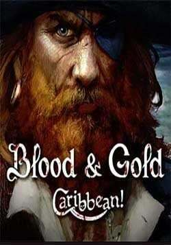 Blood and Gold: Caribbean!)