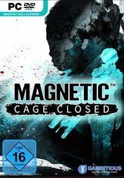 Magnetic: Cage Closed)