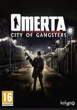 Omerta: City of Gangsters)