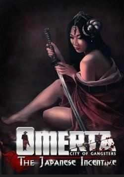 Omerta: The Japanese Incentive)