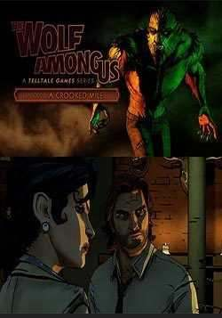 The Wolf Among Us: Episode 3: A Crooked Mile